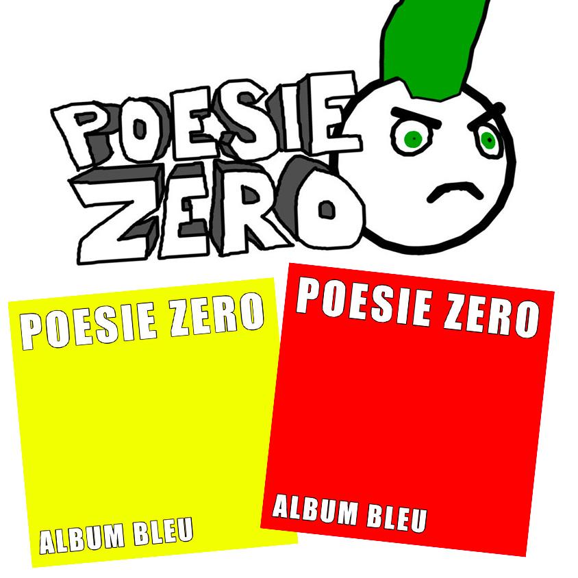 POESIE ZERO - album bleu 3 + album bleu III