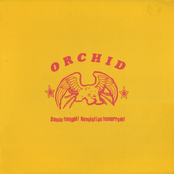 Orchid - Dance Tonight! Revolution Tomorrow! 10