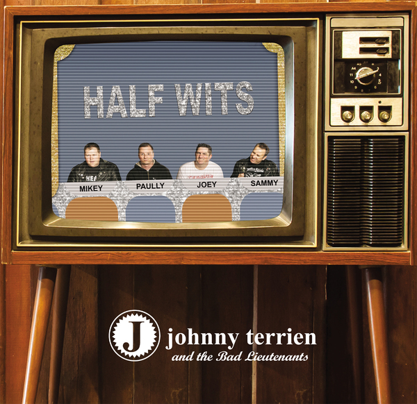 Johnny Terrien & The Bad Lieutenants
