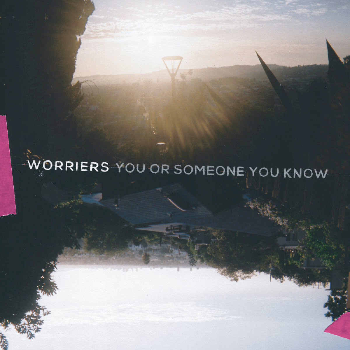Worriers - You Or Someone You Know LP / CD
