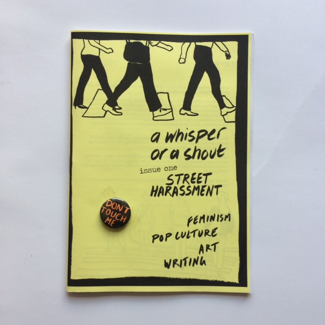 A Whisper or a Shout: Street Harassment Zine