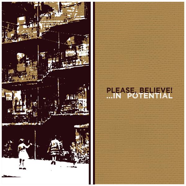 Please, Believe! – ...In Potential LP