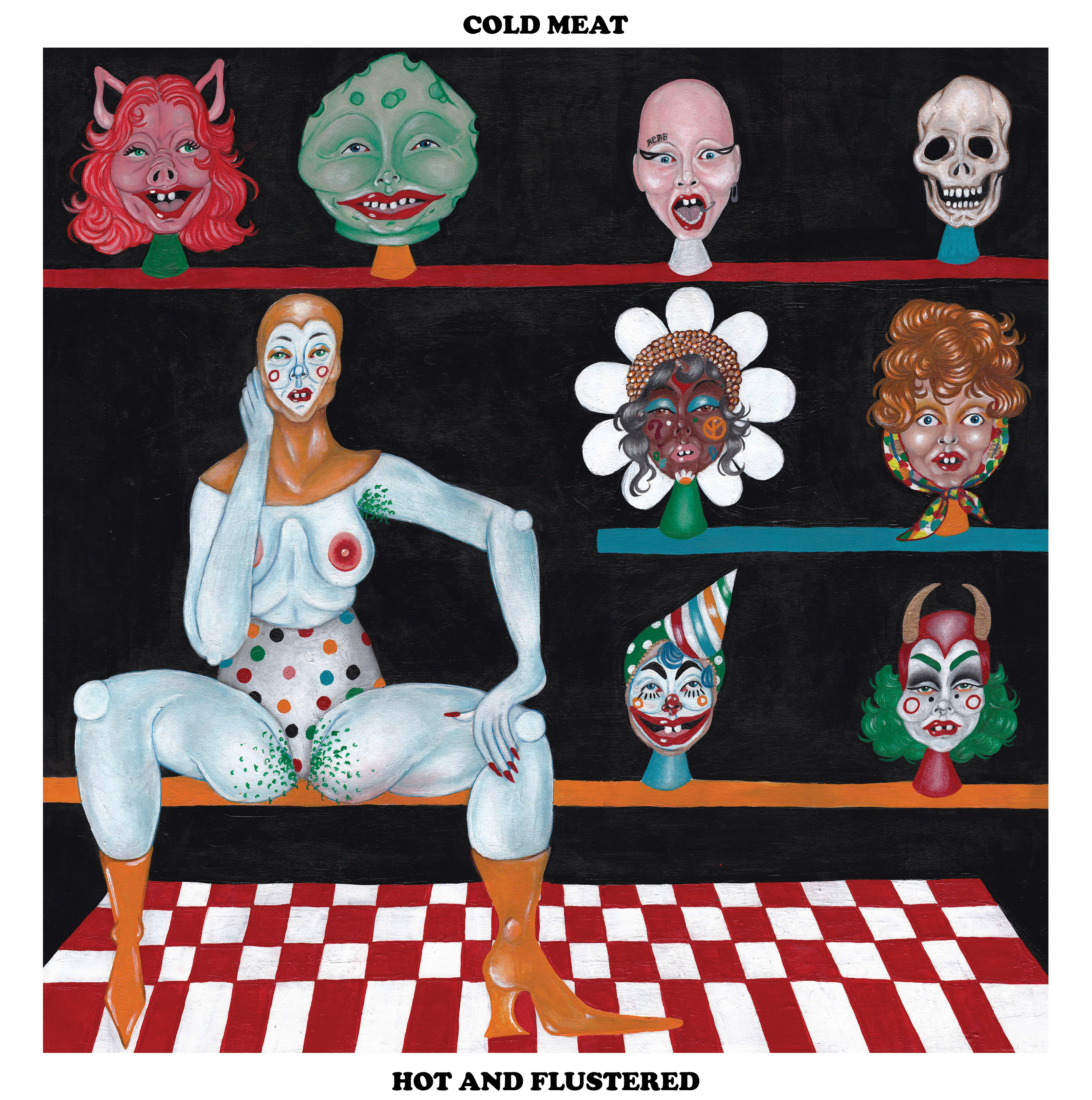 COLD MEAT - Hot and Flustered LP
