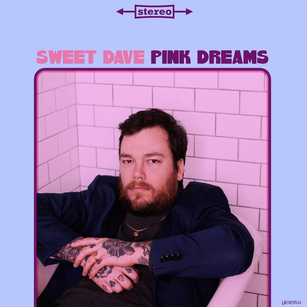 Sweet Dave - Pink Dreams