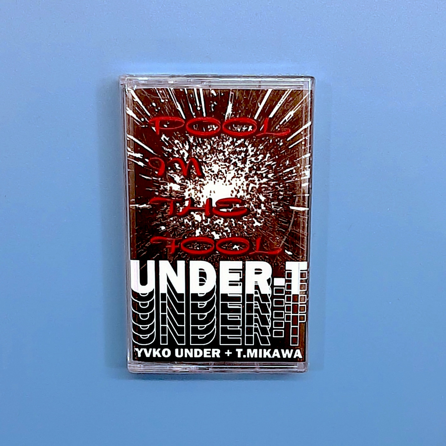 UNDER-T - Pool in the Fool (Gerpfast Records)