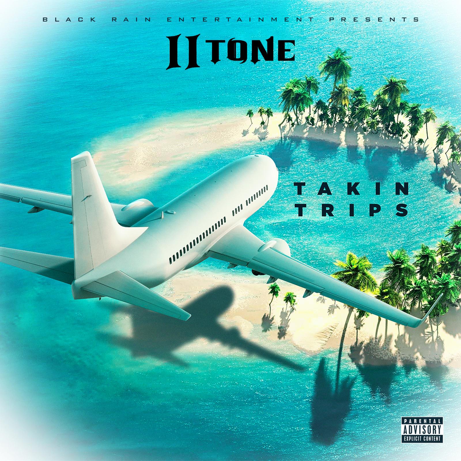 II Tone - Takin Trips