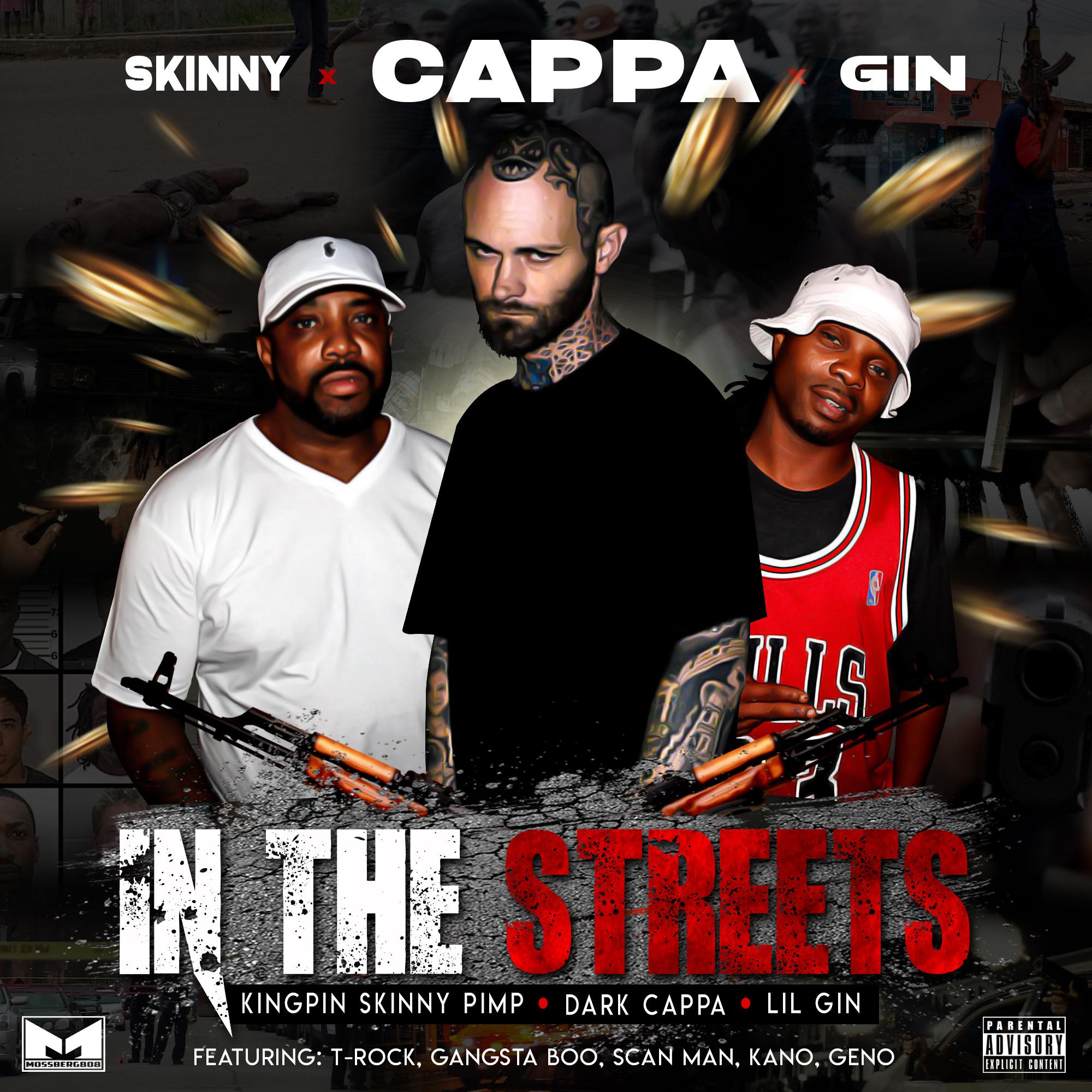 Kingpin Skinny Pimp x Dark Cappa x Lil Gin - In the Streets