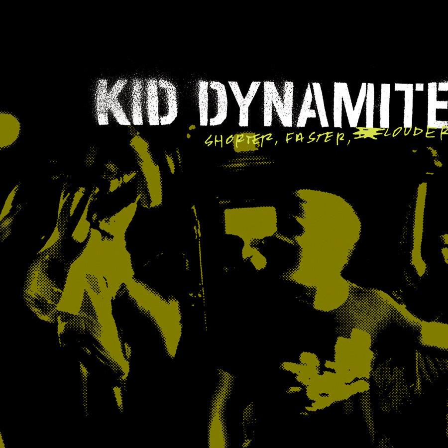 Kid Dynamite - Shorter, Faster, Louder LP