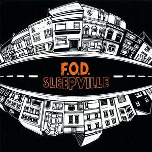 038 F.O.D. - Sleepville