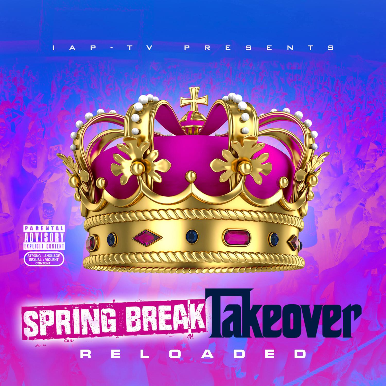 Various Artists - Spring Break Takeover: Reloaded