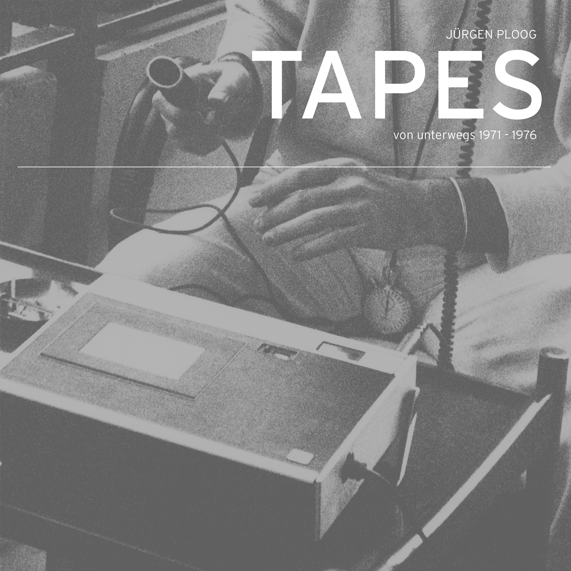 Jürgen Ploog - Tapes von unterwegs