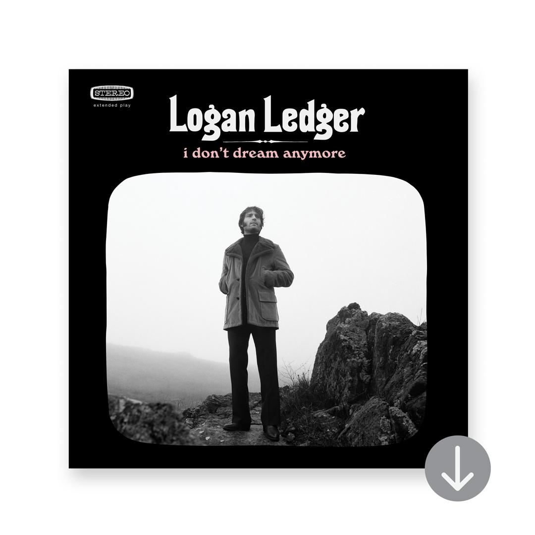 "Logan Ledger ""I Don't Dream Anymore EP"""