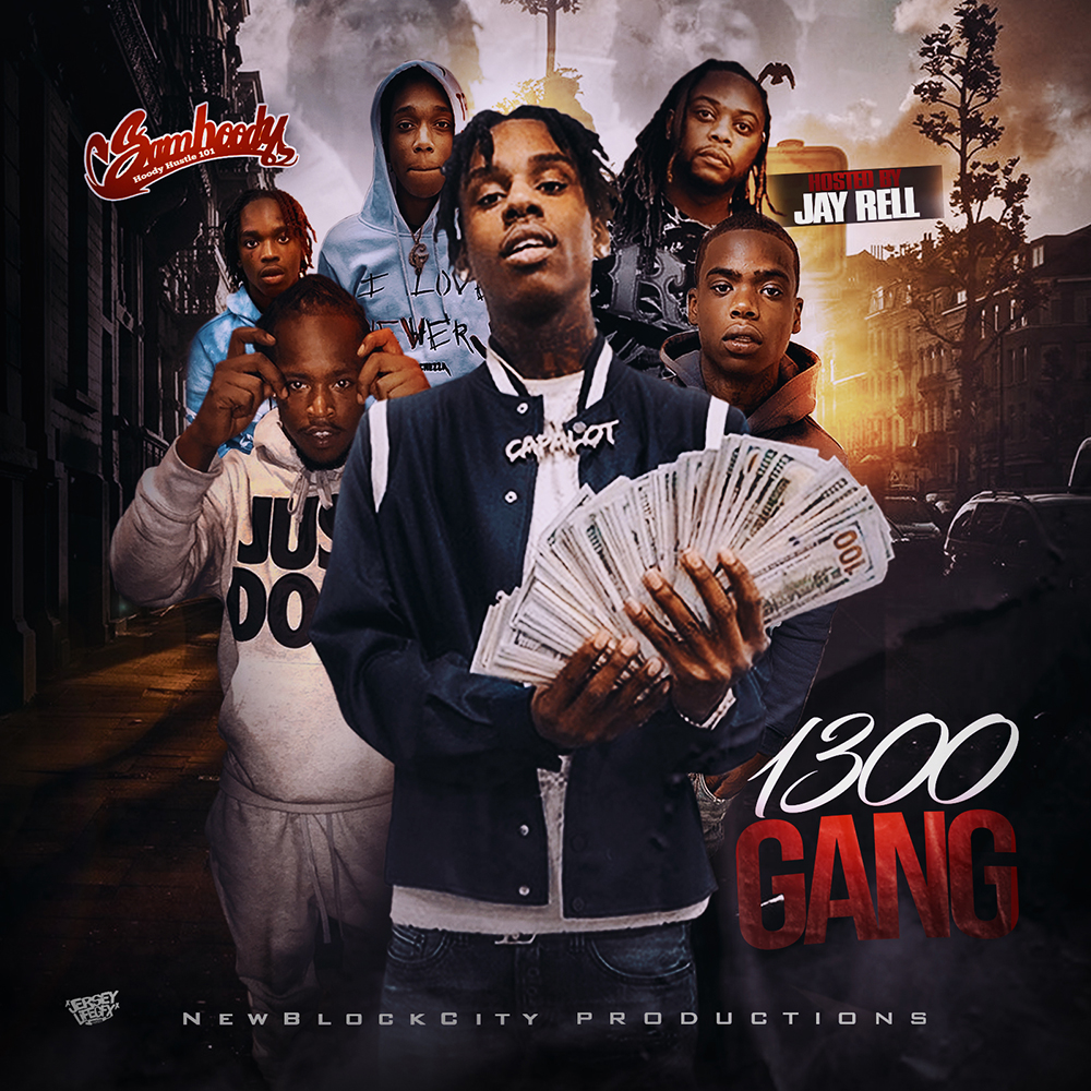 Sam Hoody - 1300 Gang Pt. 1 (Hosted by Jay Rell)