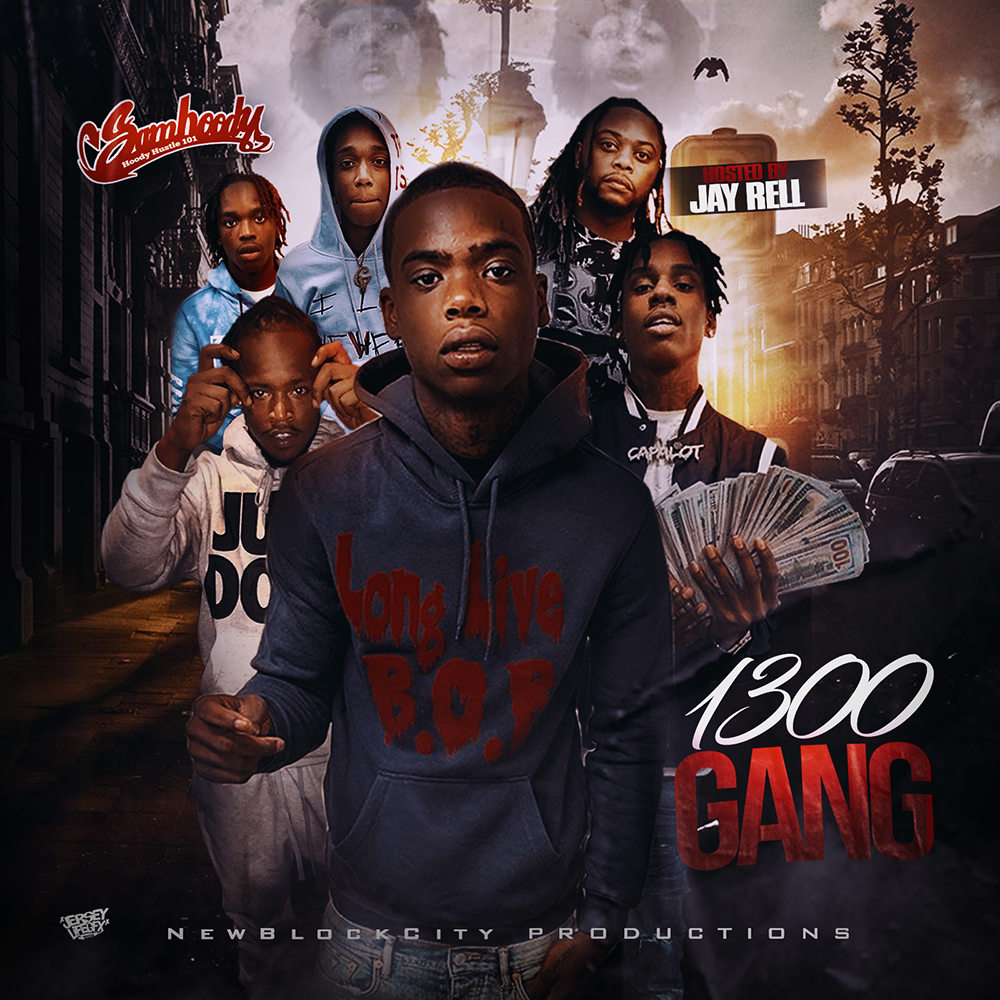 Sam Hoody - 1300 Gang Pt. 2 (Hosted by Jay Rell)