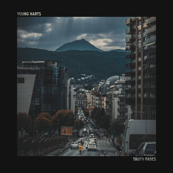 Young Harts - truth fades