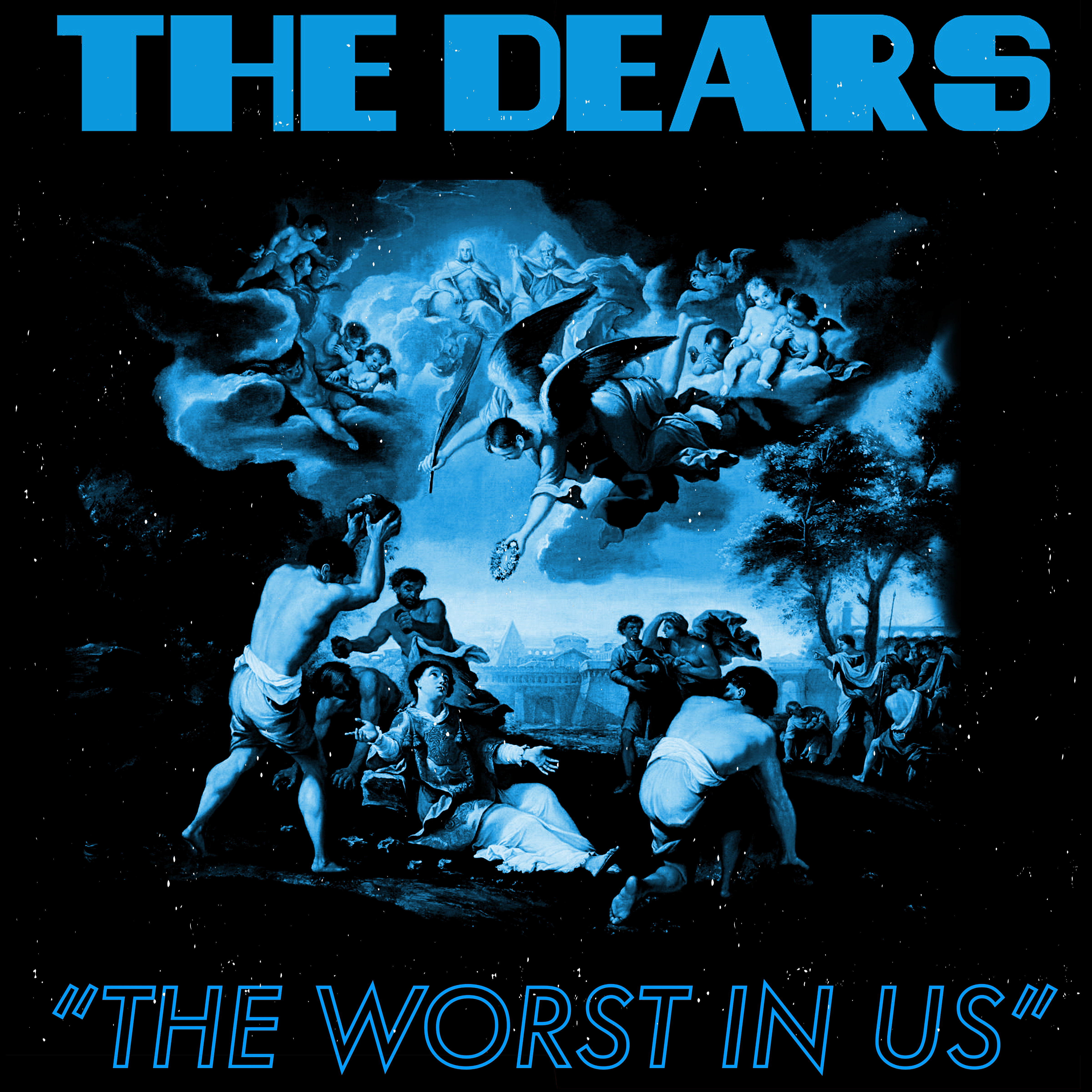 The Dears - The Worst In Us - Single