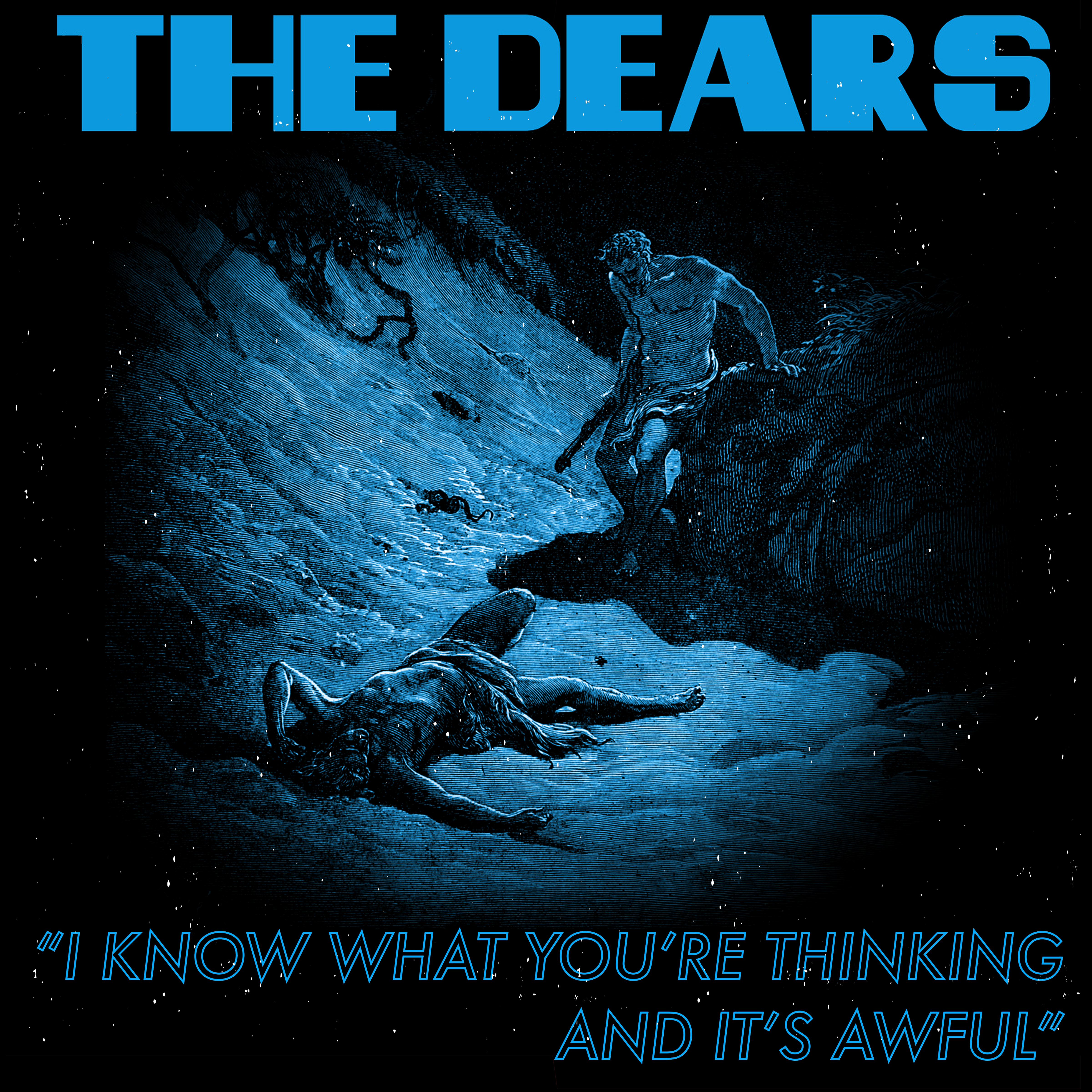 The Dears - I Know What You're Thinking And It's Awful - Single