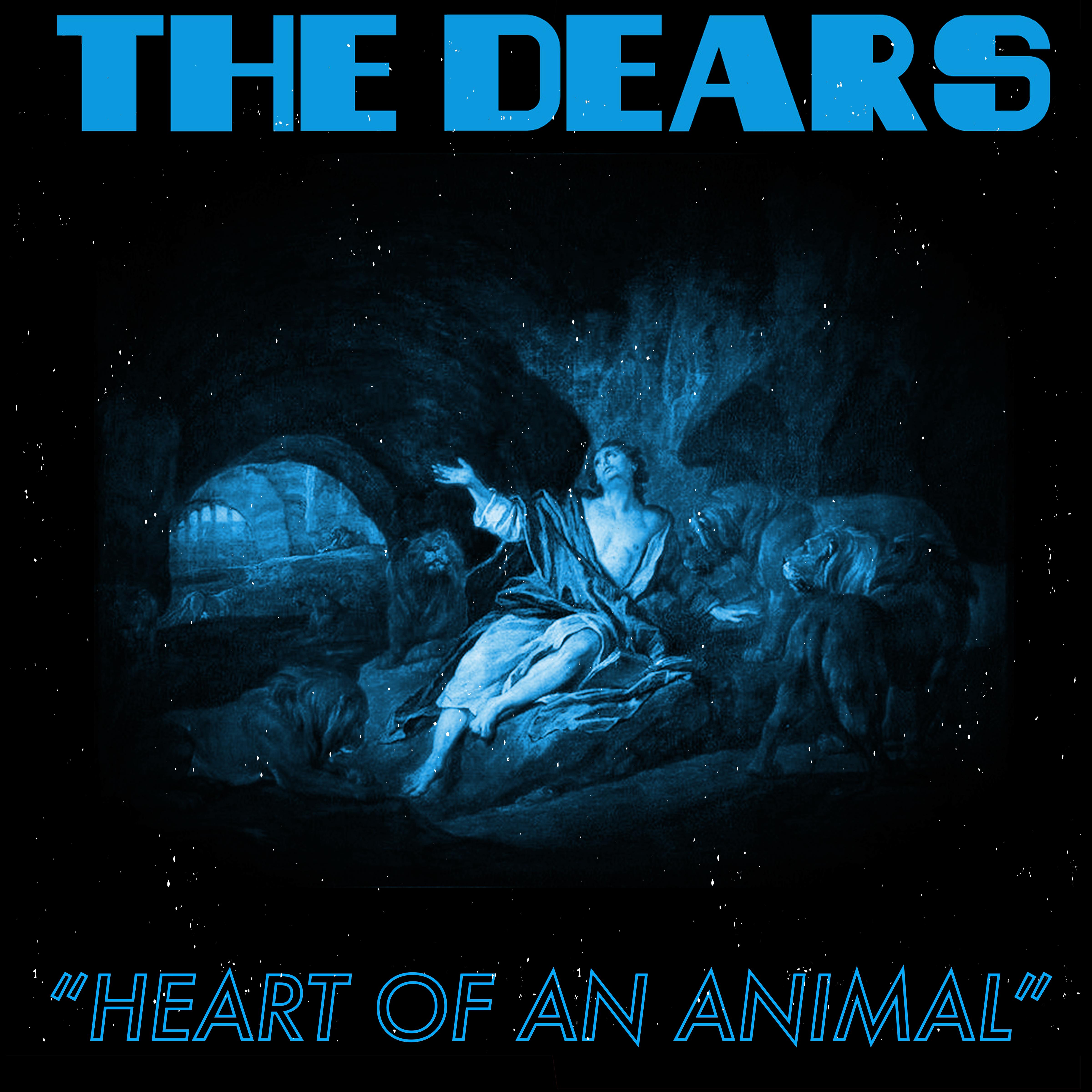 The Dears - Heart Of An Animal - Single