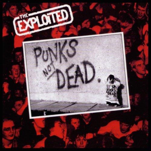 The Exploited - Punks Not Dead LP