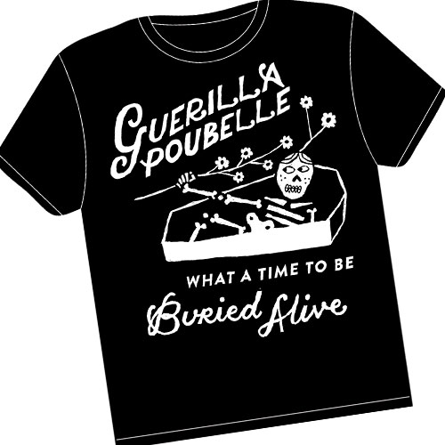 Guerilla Poubelle - TS what a time... BENEFIT SHIRT