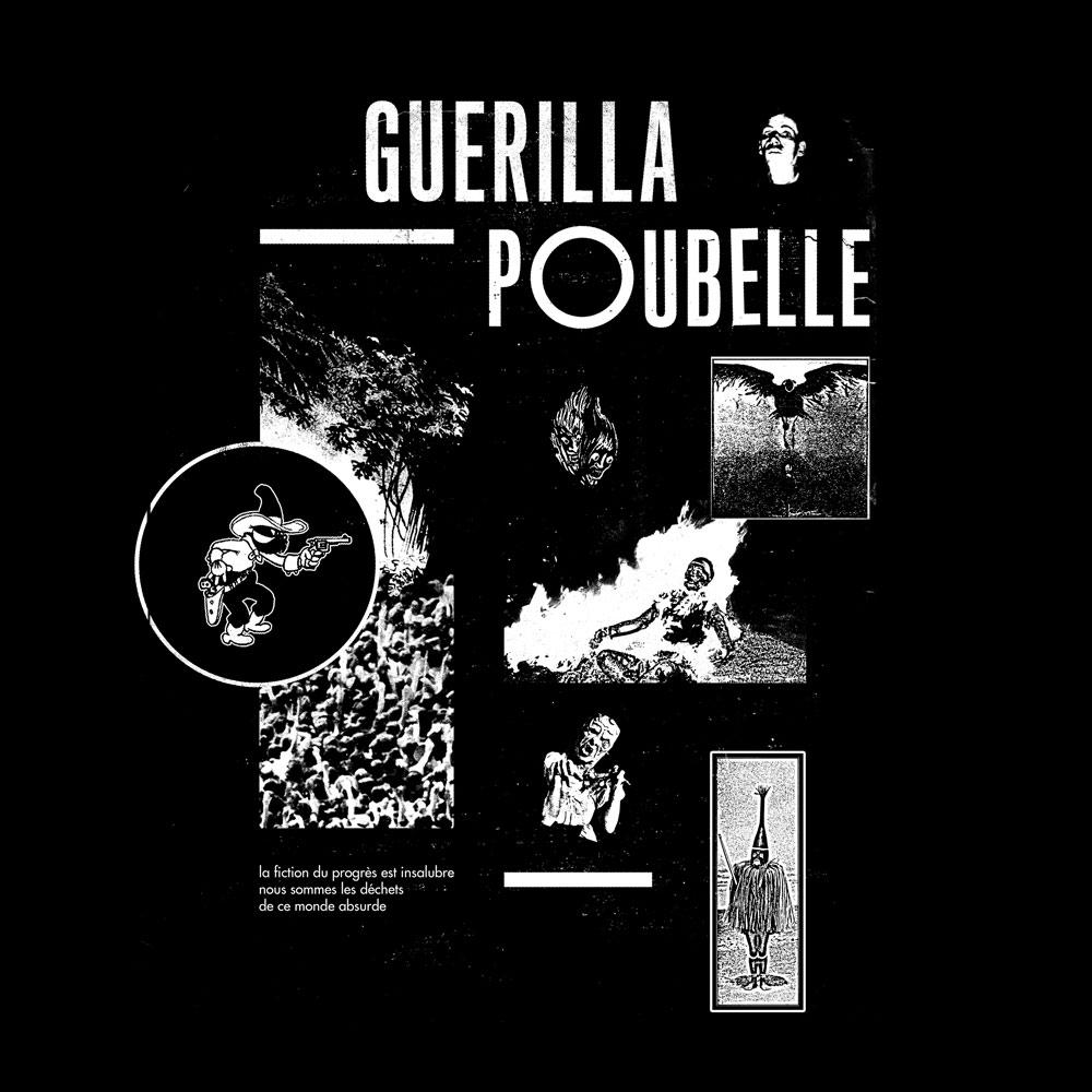 Guerilla Poubelle - TS apocalypse