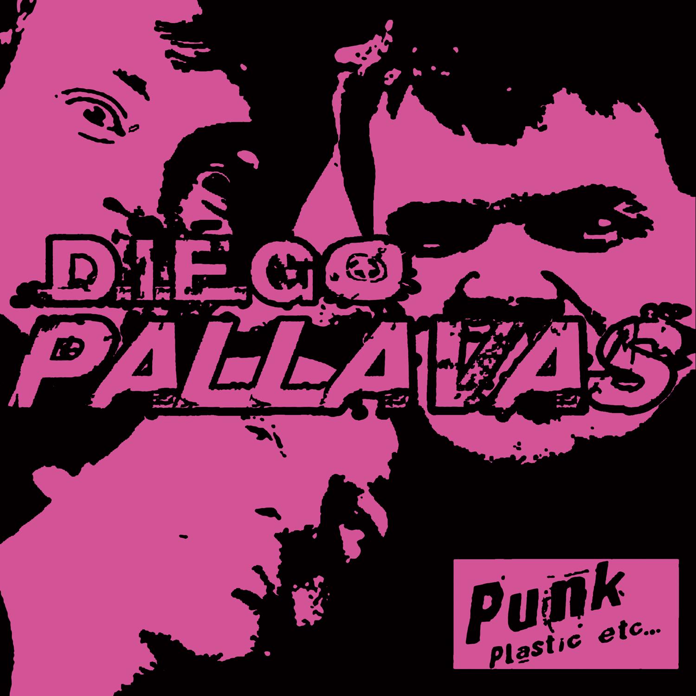 Diego Pallavas - Punk, plastic, etc