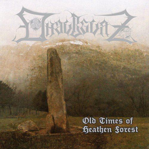 DHAUBGURZ - Old Times of Heathen Forest