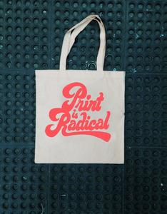 Print is Radical - Tote