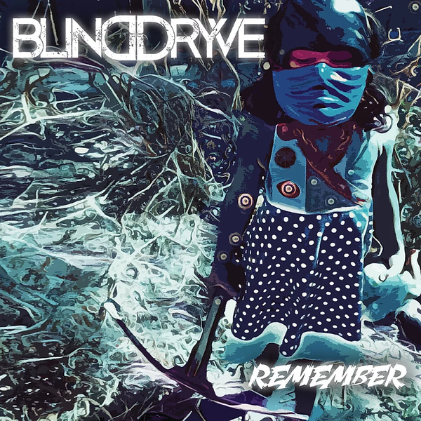 BLINDDRYVE - Remember - EP