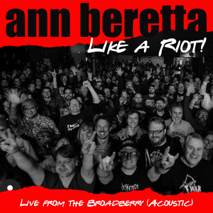 Like a Riot! Live from the Broadberry (acoustic)