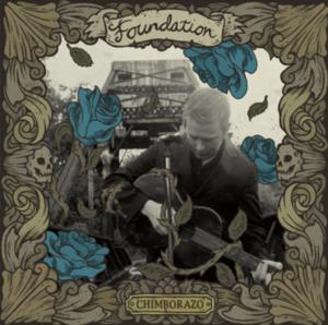 Foundation - Chimborazo (Deluxe Edition)