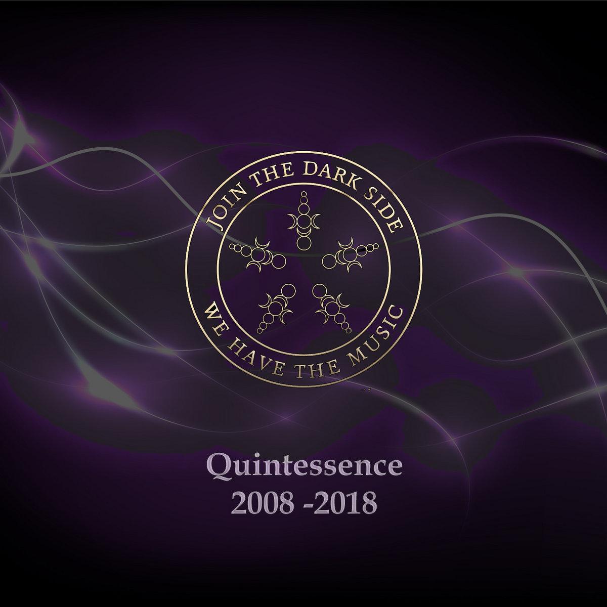 Quintessence 2008 – 2018