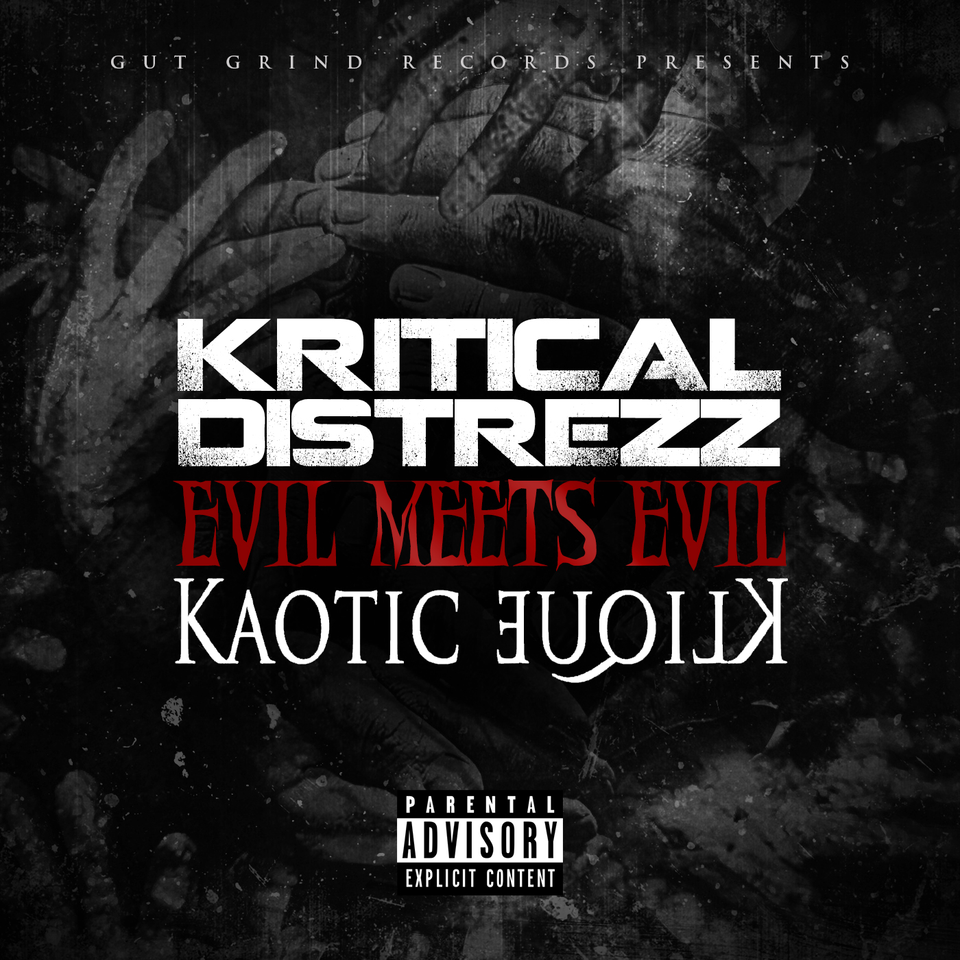Kritical Distrezz & Kaotic Klique - Evil Meets Evil