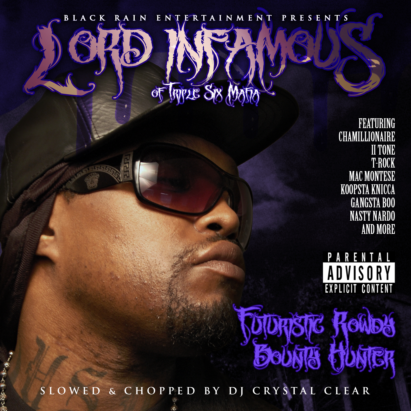 Lord Infamous - Futuristic Rowdy Bounty Hunter (Slowed & Chopped)
