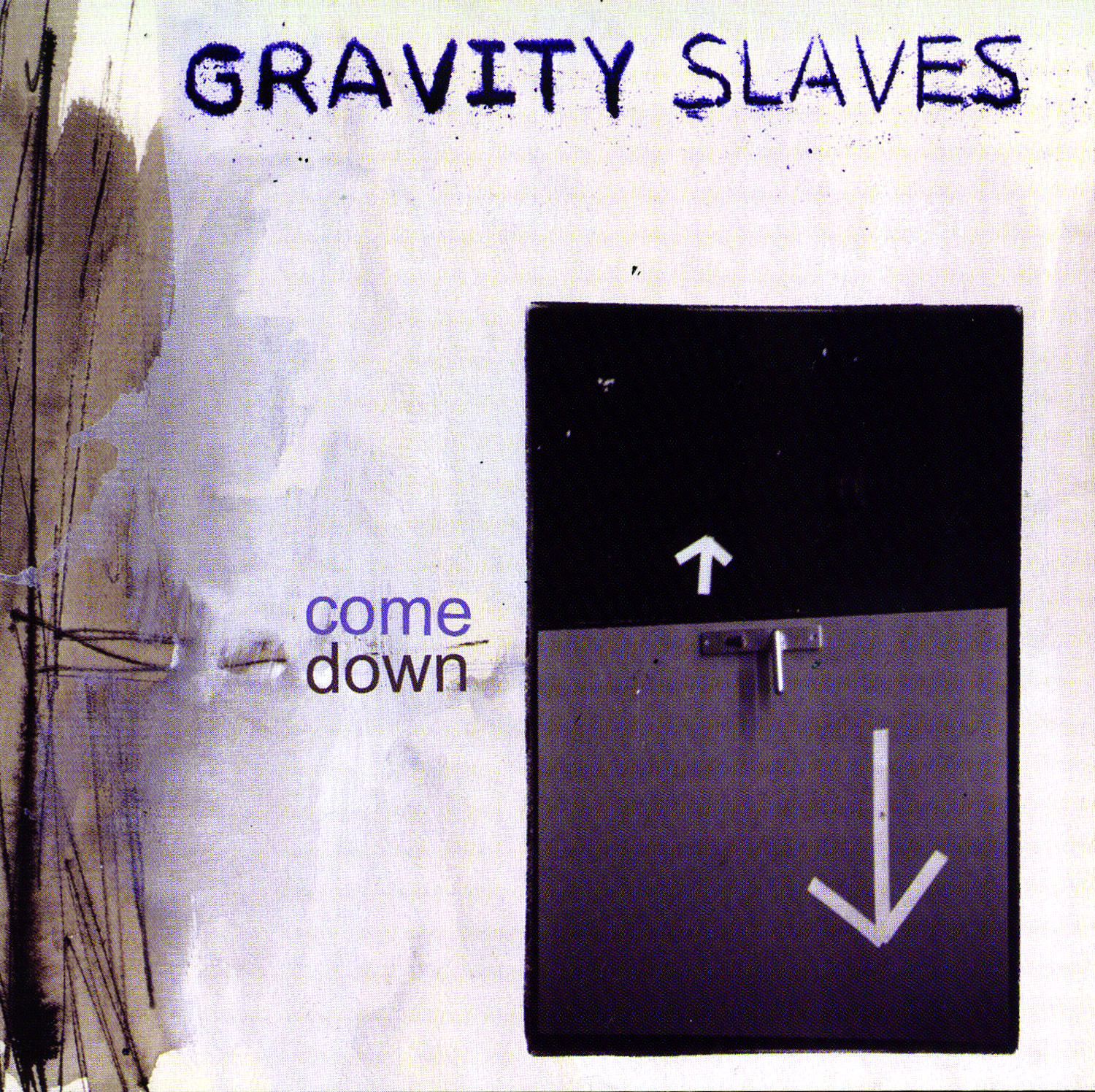 Gravity Slaves - Come Down