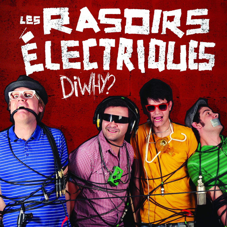 Les Rasoirs Electriques - diwhy?