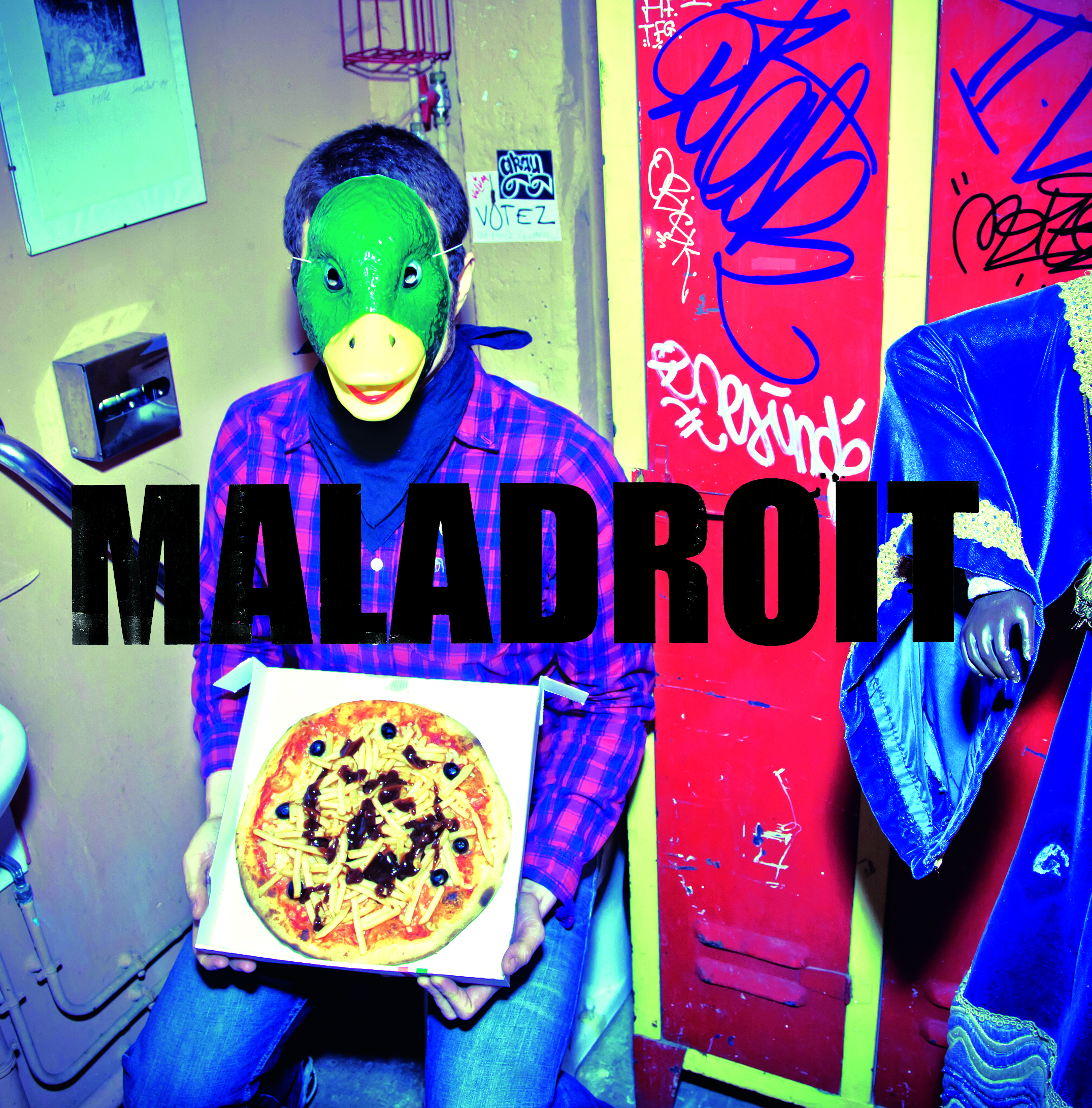 Maladroit - goes to Pouzza
