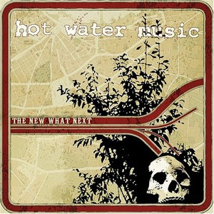 Hot Water Music - The New What Next LP