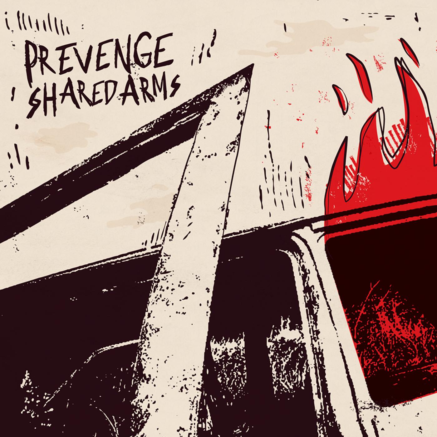 Prevenge + Shared Arms - split