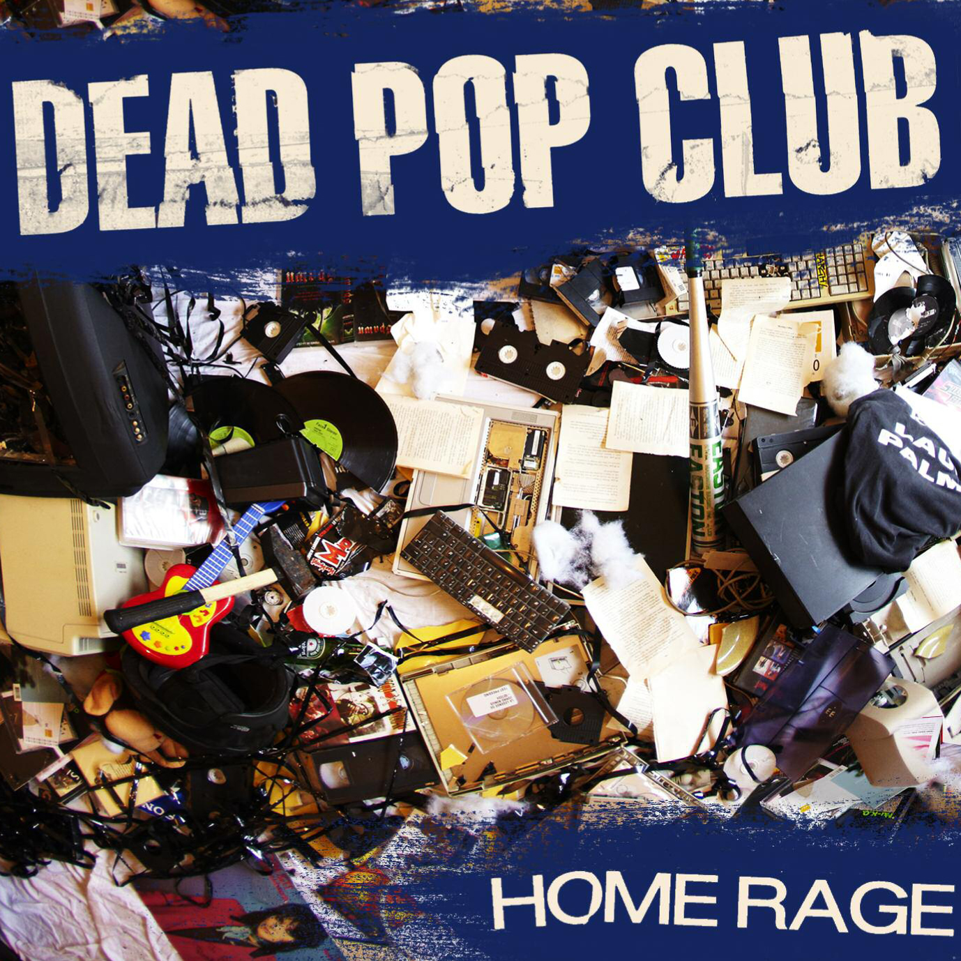 Dead Pop Club - home rage