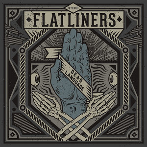 Flatliners, The - Dead Language
