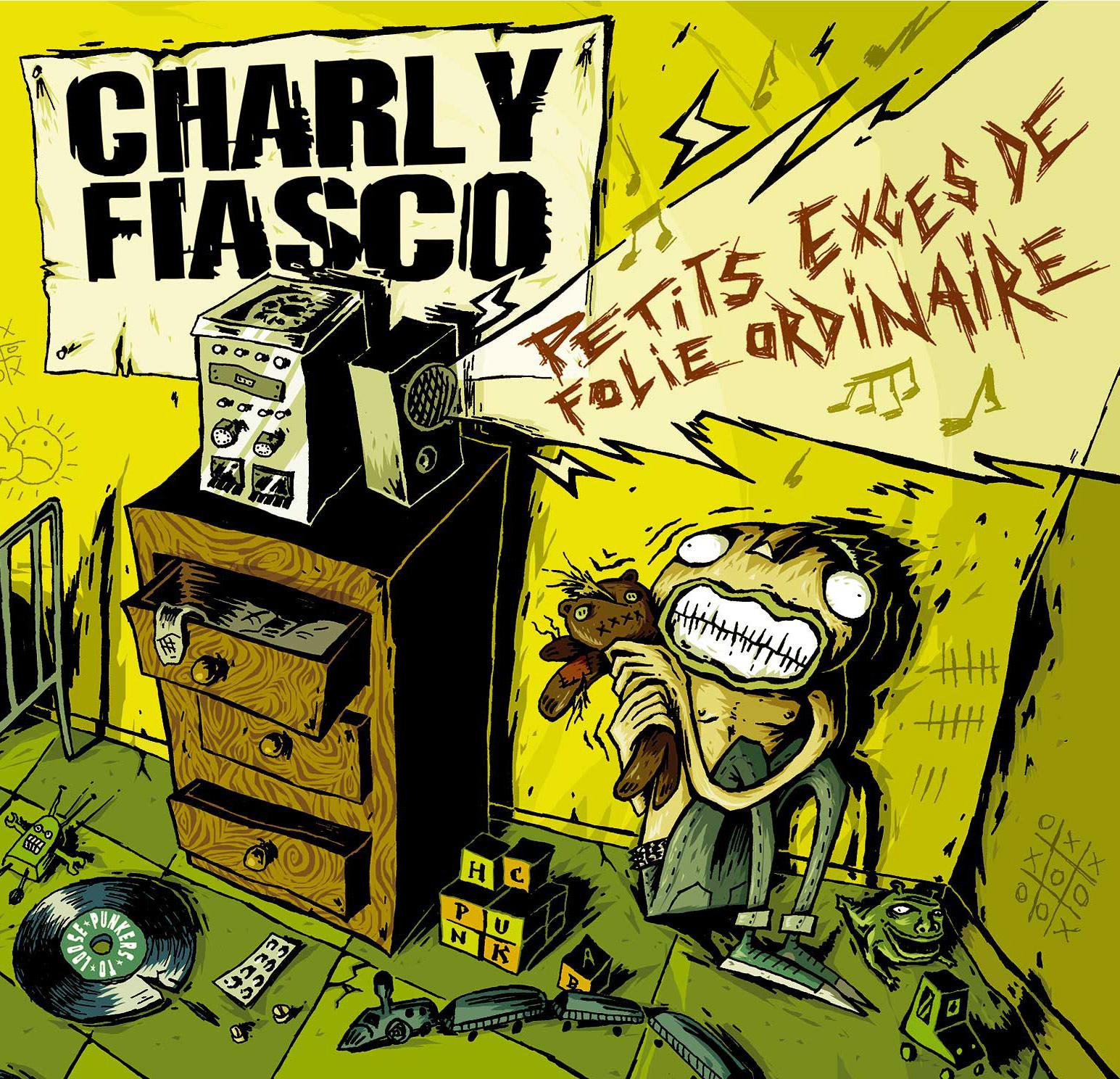 Charly Fiasco - petits excès de folie ordinare