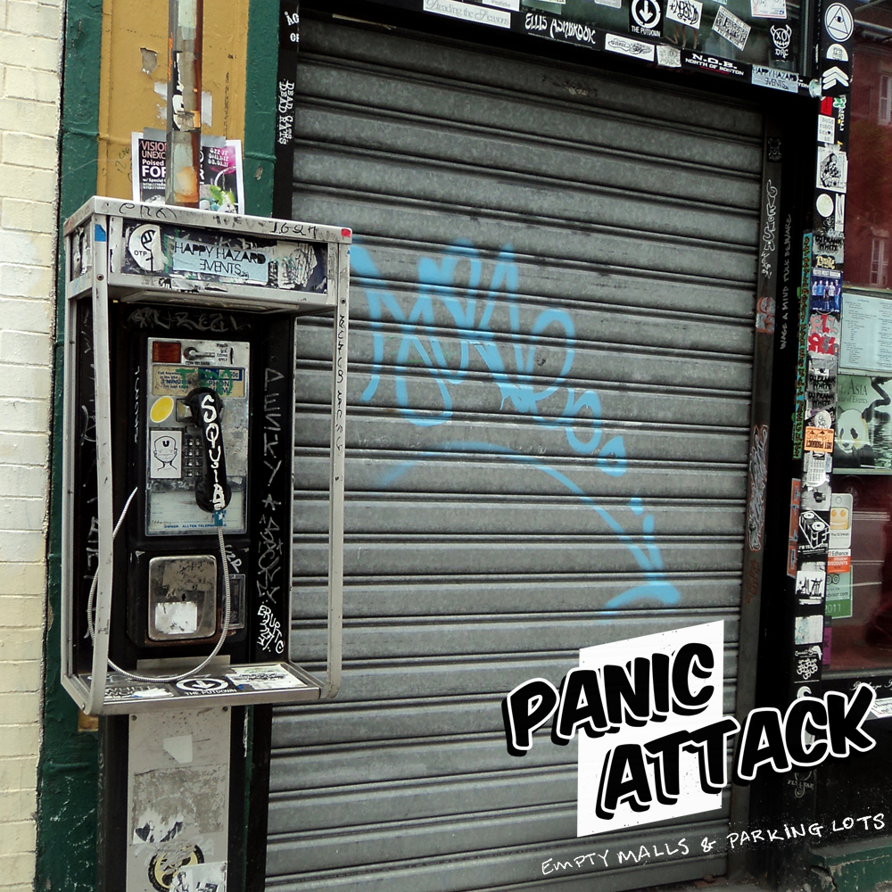 Panic Attack - Empty malls and parking lots