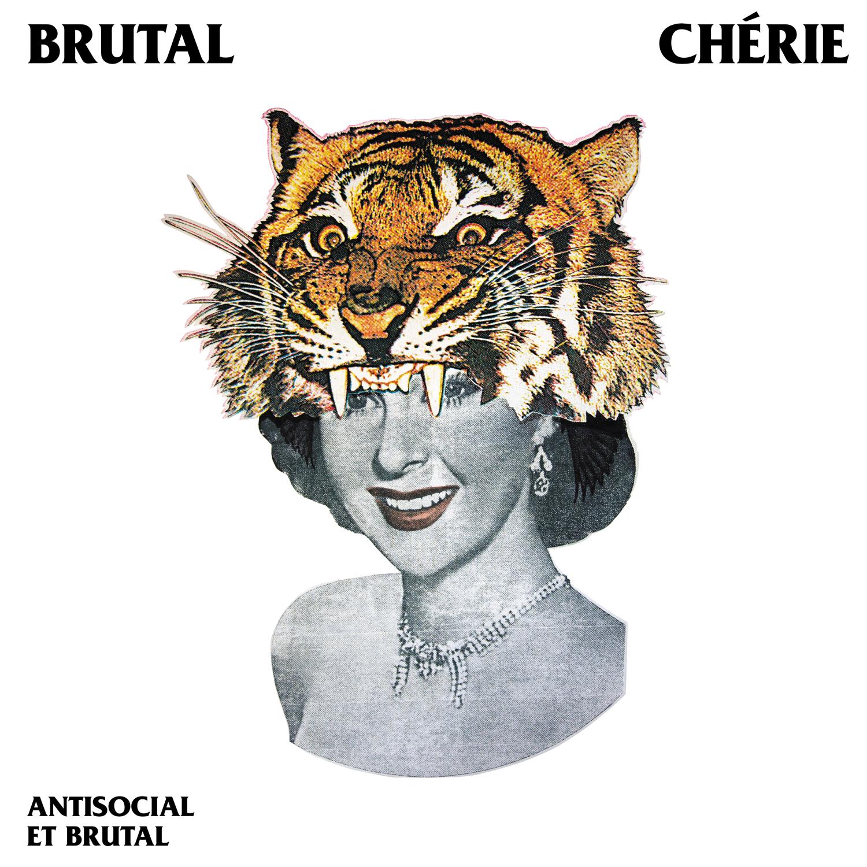Brutal Cherie - Antisocial et brutal