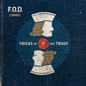 F.O.D. - Tricks Of The Trade