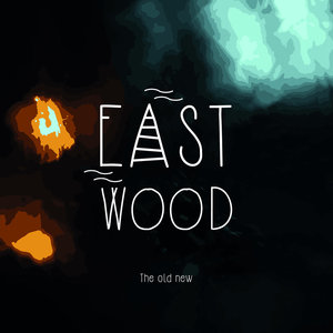 Eastwood - The Old New