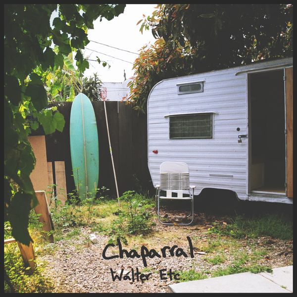 Walter Etc - Chapparal