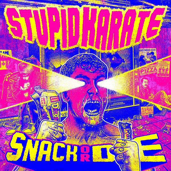 STUPID KARATE - snack or die