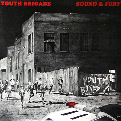 Youth Brigade - Sound & Fury LP
