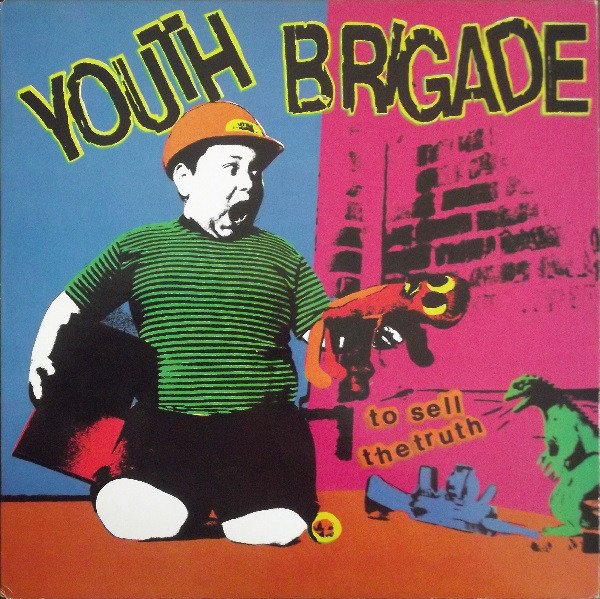 Youth Brigade - To Sell The Truth LP